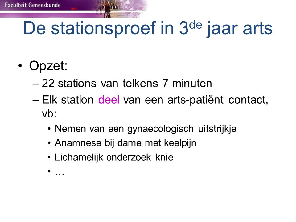 De stationsproef in 3de jaar arts