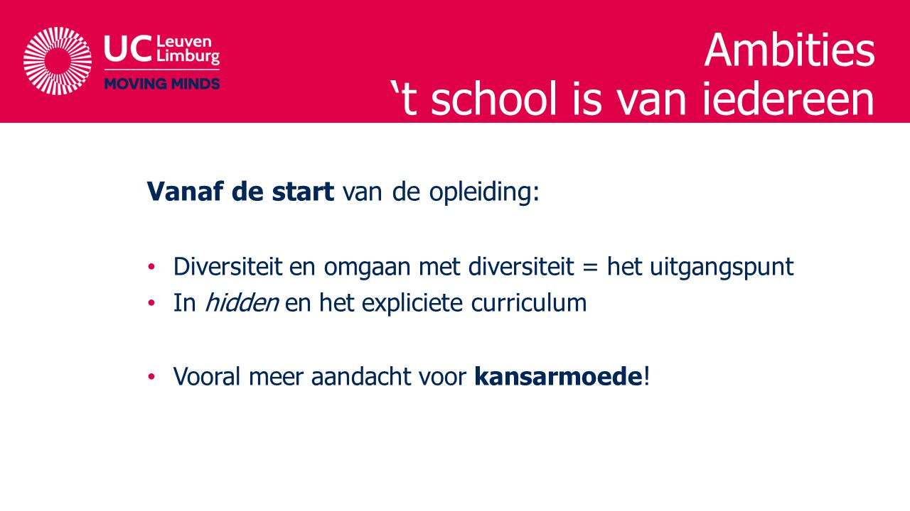 Ambities 't school is van iedereen