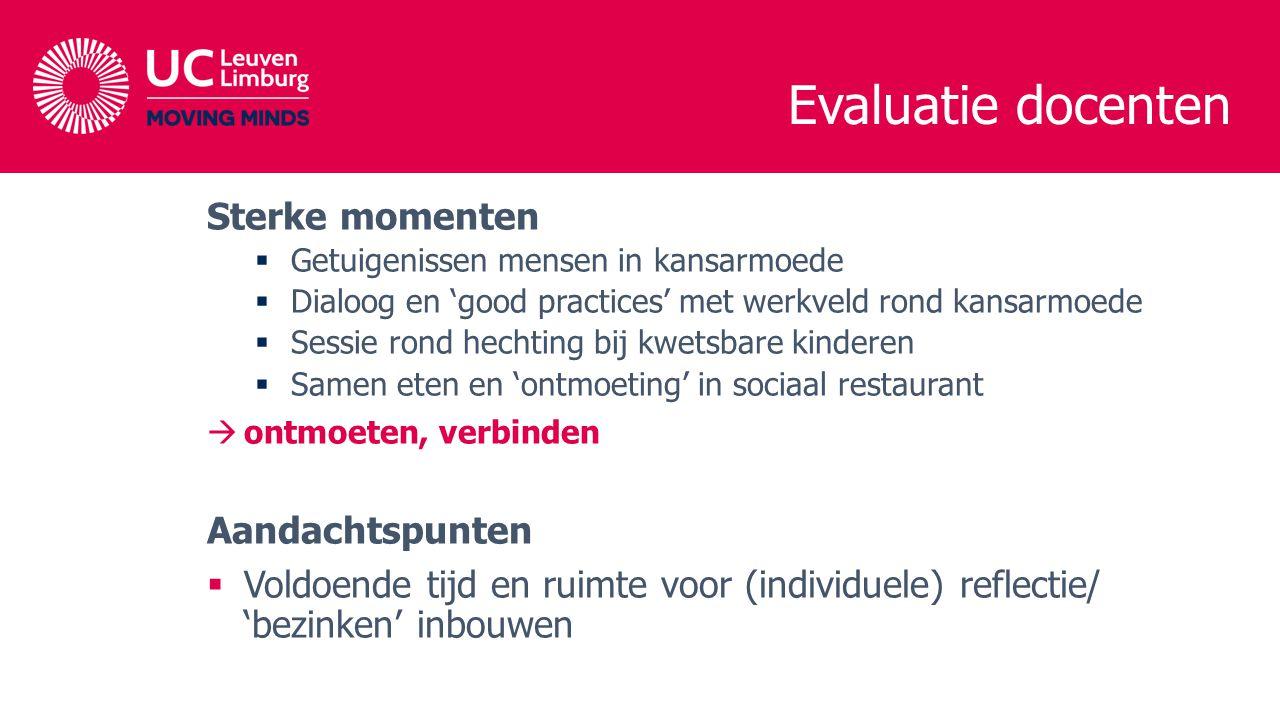 Evaluatie docenten Sterke momenten Aandachtspunten