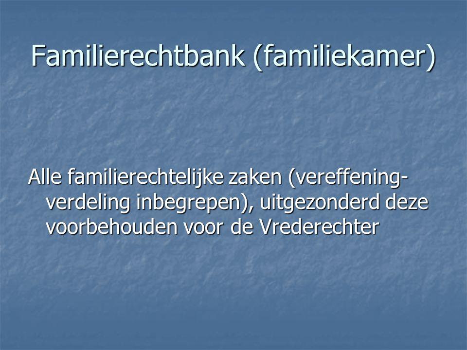 Familierechtbank (familiekamer)