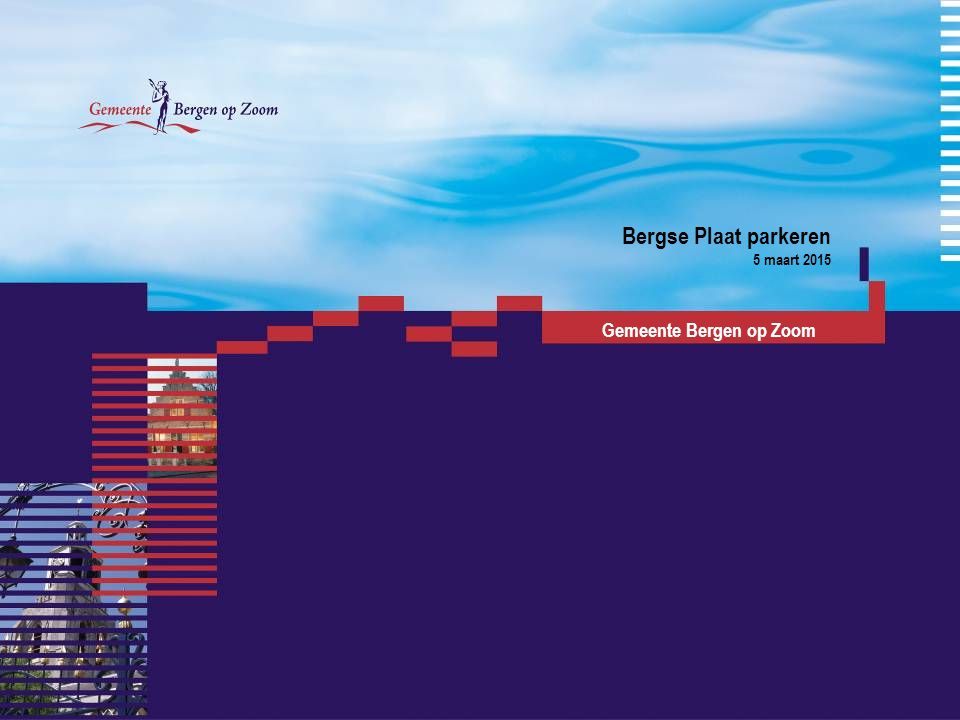 Bergse Plaat parkeren 5 maart 2015 Gemeente Bergen op Zoom