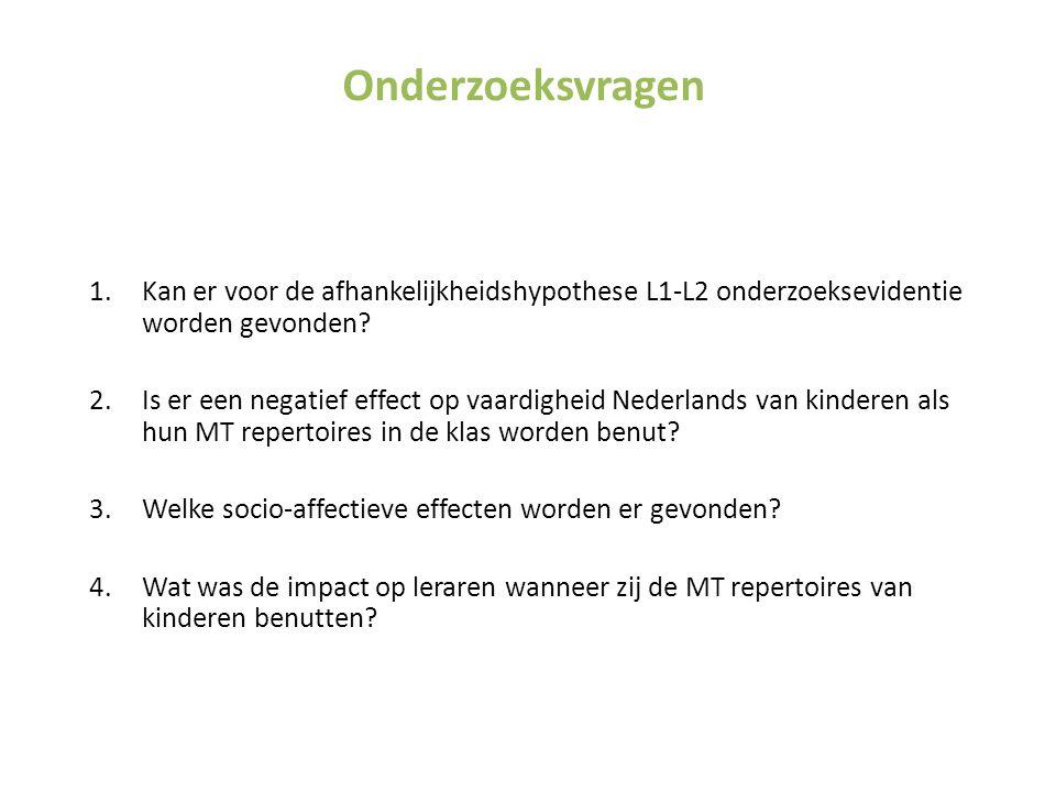 Onderzoeksvragen Kan er voor de afhankelijkheidshypothese L1-L2 onderzoeksevidentie worden gevonden