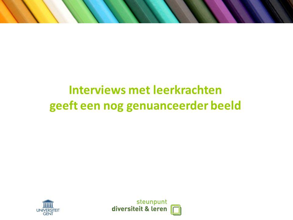 Interviews met leerkrachten geeft een nog genuanceerder beeld