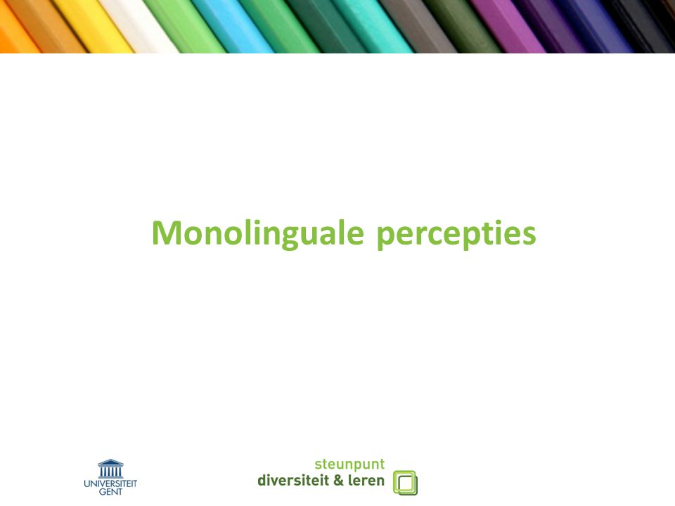 Monolinguale percepties