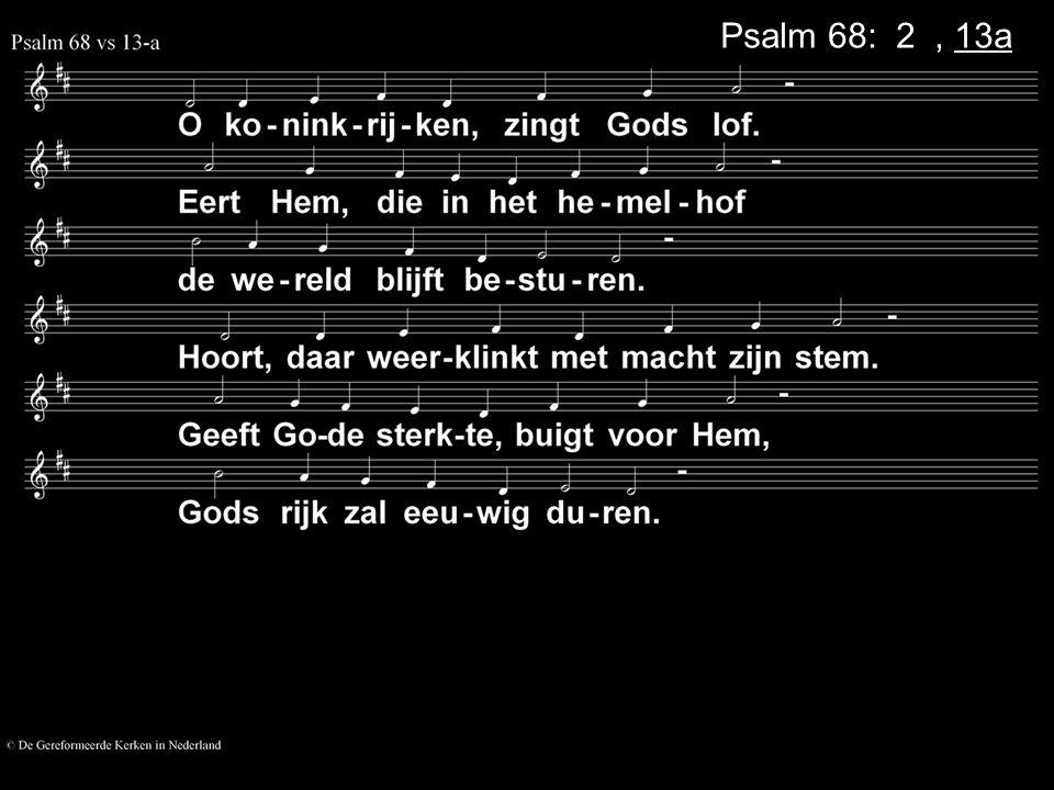 Psalm 68: 2a, 13a