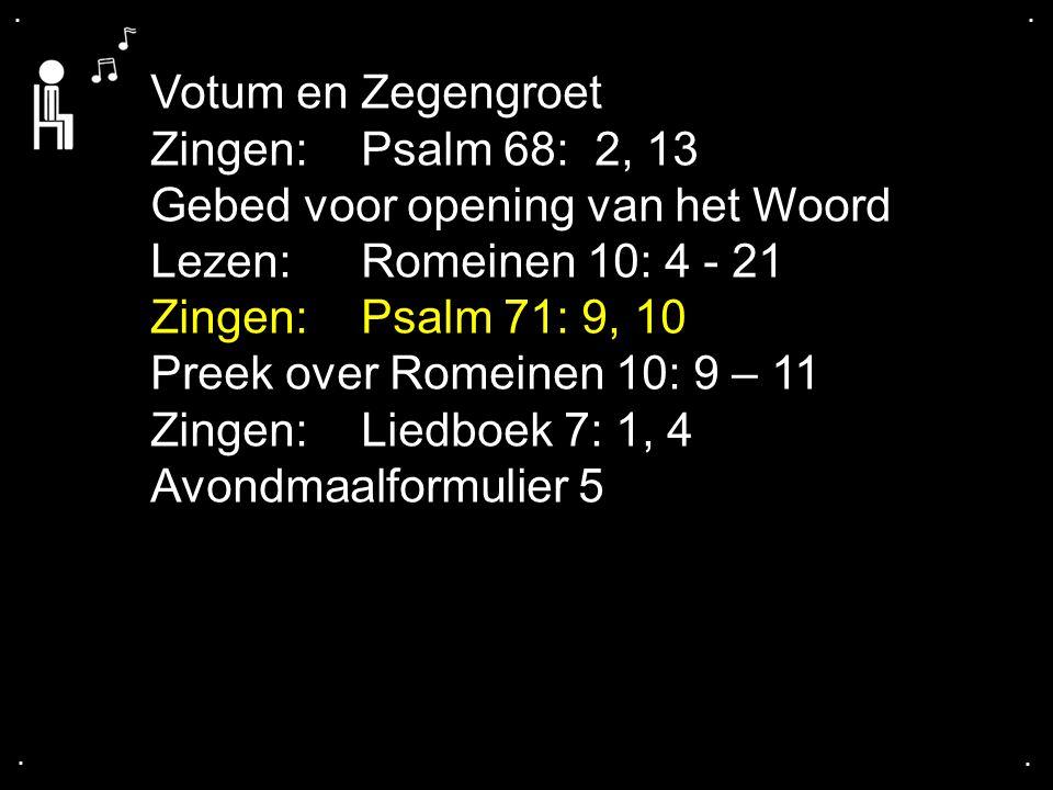 Gebed voor opening van het Woord Lezen: Romeinen 10: 4 - 21