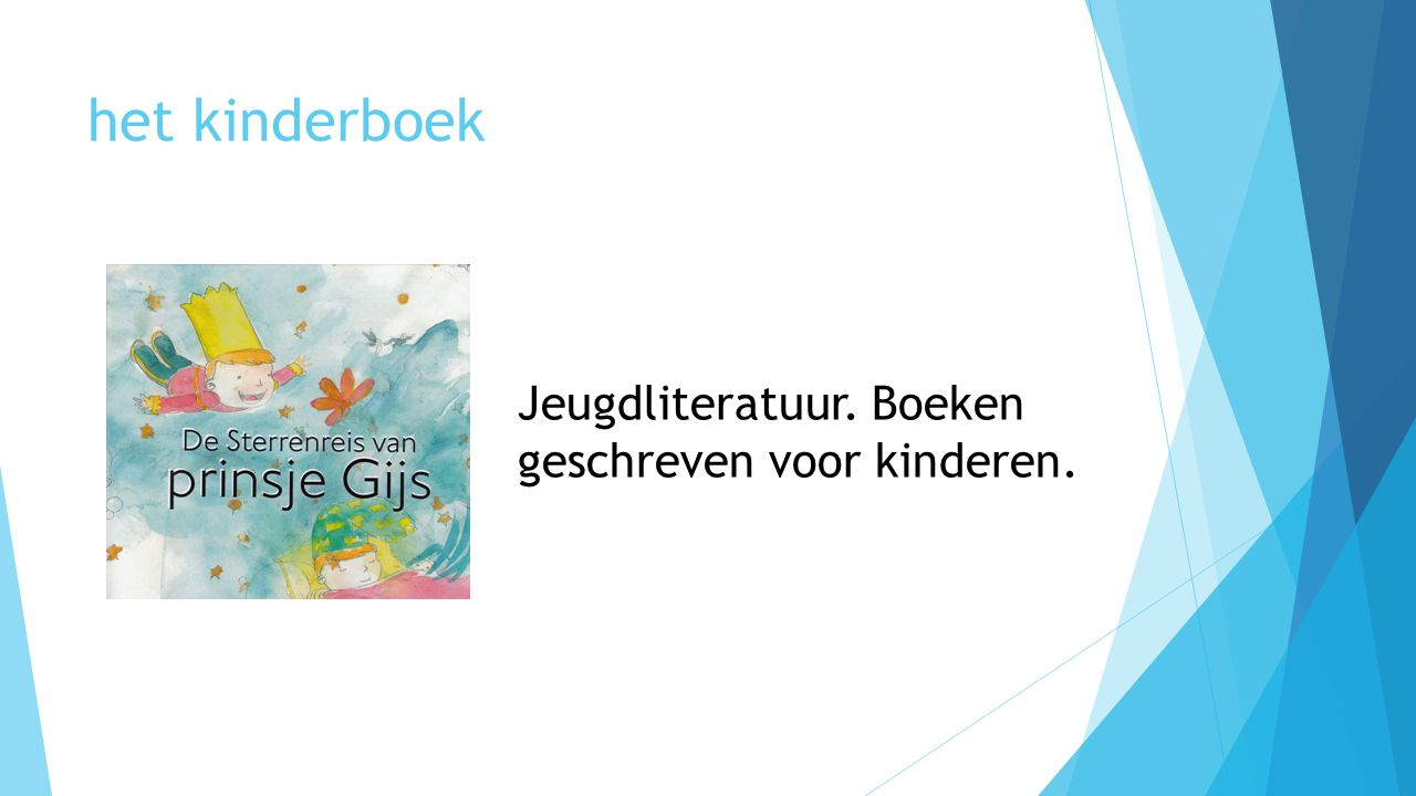 het kinderboek Jeugdliteratuur. Boeken geschreven voor kinderen.