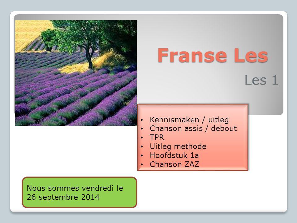 Franse Les Les 1 Kennismaken / uitleg Chanson assis / debout TPR