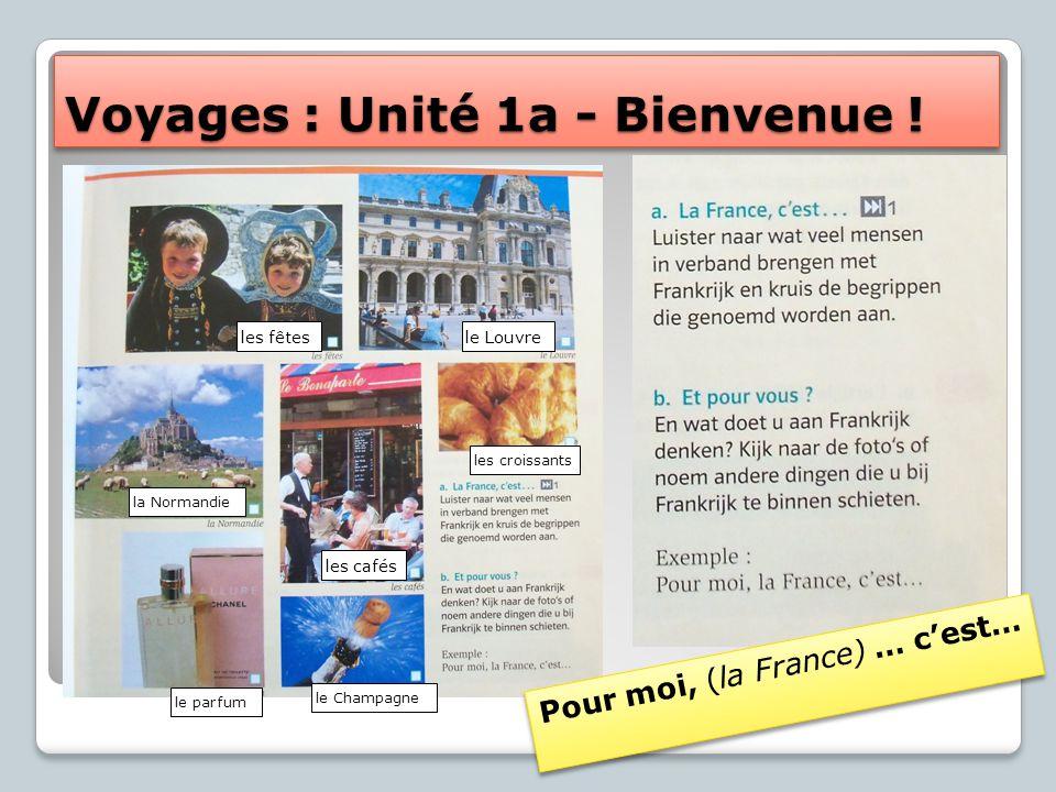 Voyages : Unité 1a - Bienvenue !