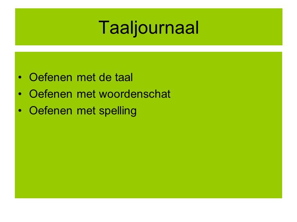 Taaljournaal Oefenen met de taal Oefenen met woordenschat