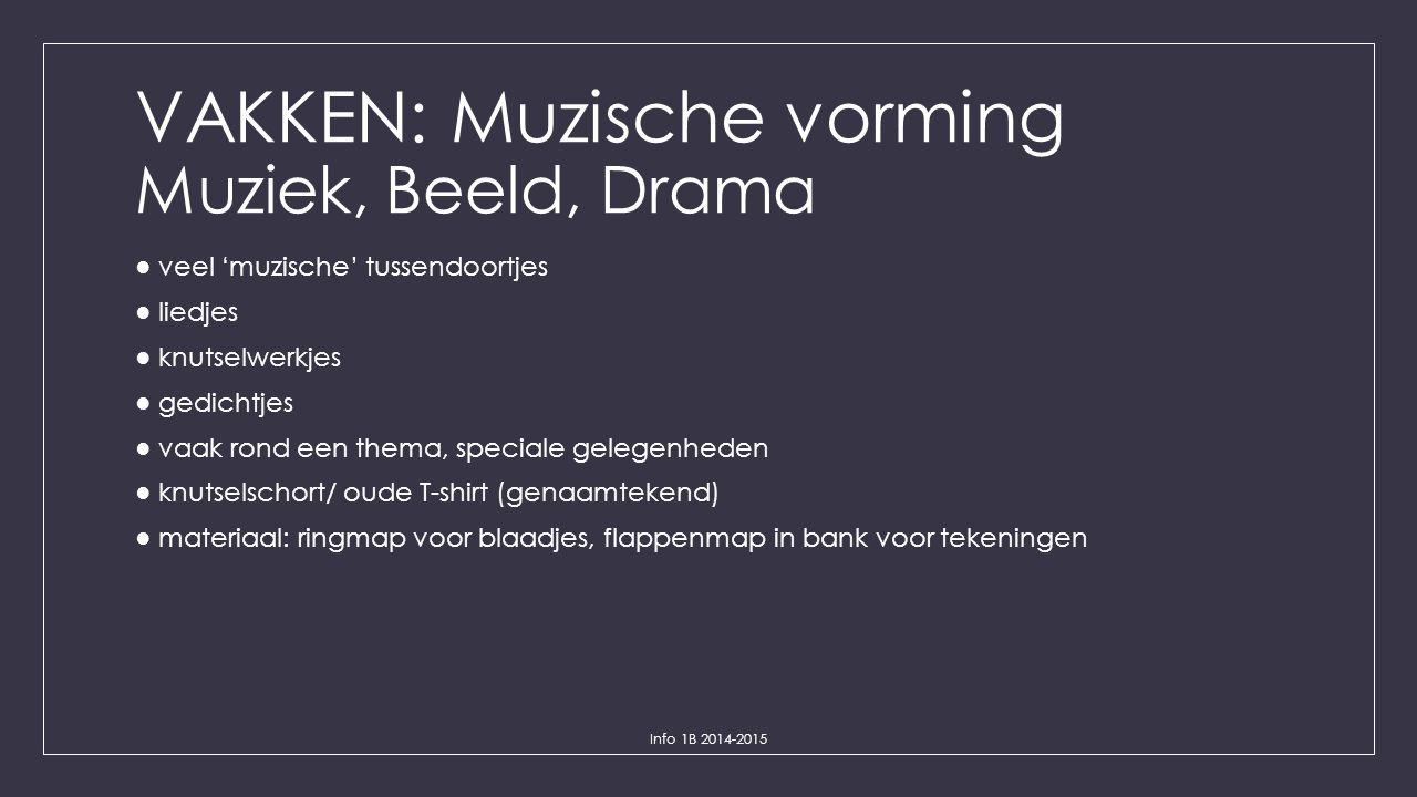 VAKKEN: Muzische vorming Muziek, Beeld, Drama