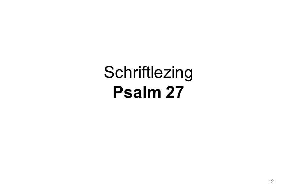 Schriftlezing Psalm 27