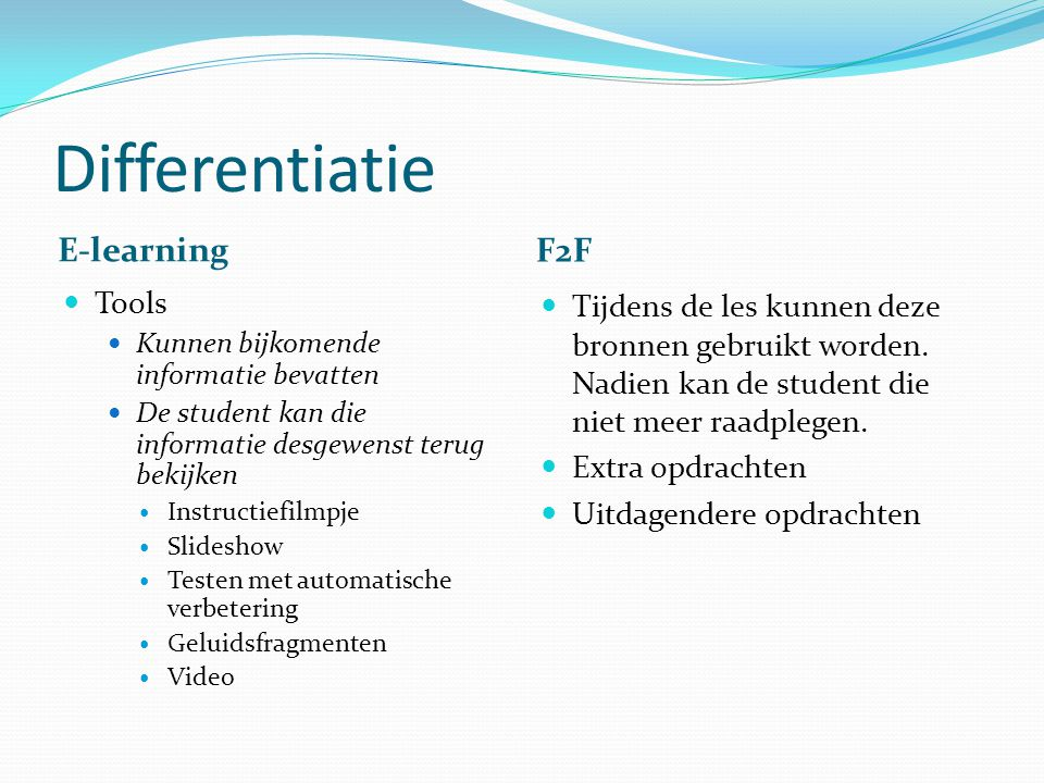 Differentiatie E-learning F2F Tools