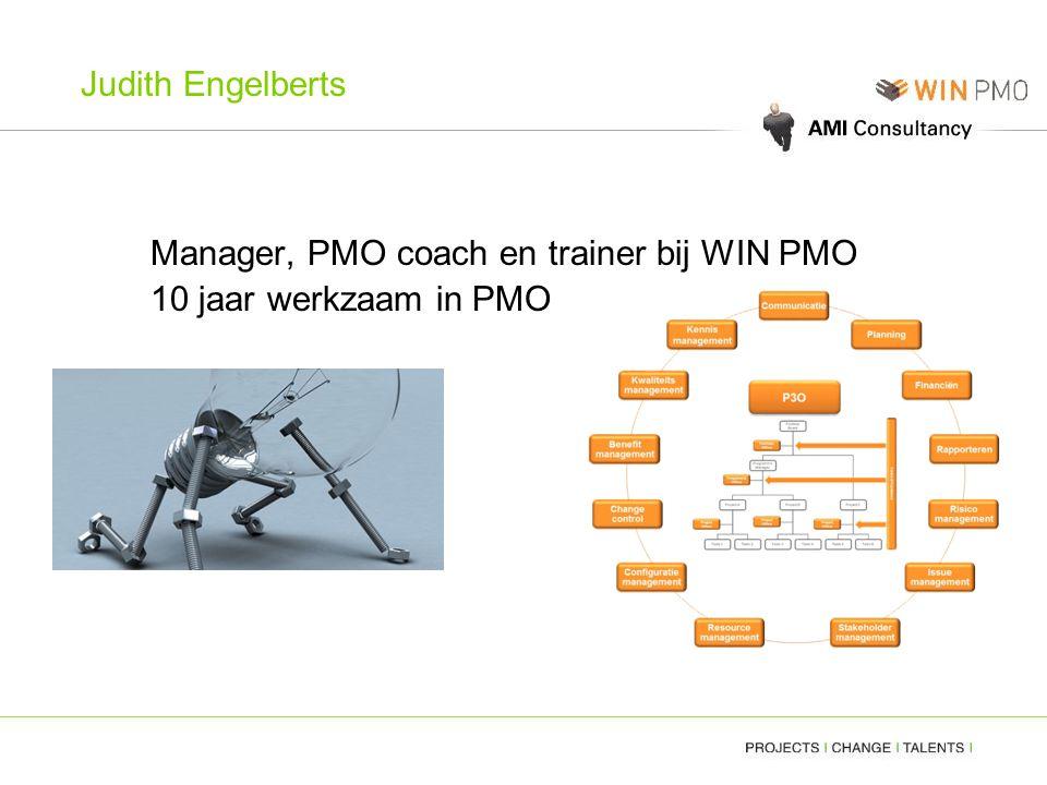 Judith Engelberts Manager, PMO coach en trainer bij WIN PMO 10 jaar werkzaam in PMO