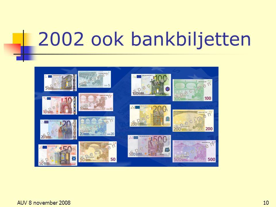 2002 ook bankbiljetten AUV 8 november 2008