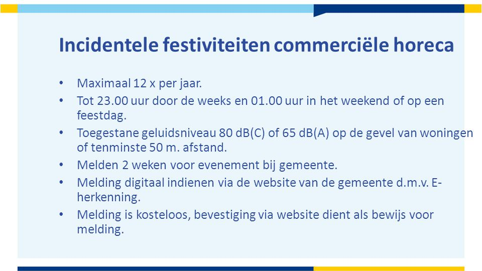 Incidentele festiviteiten commerciële horeca