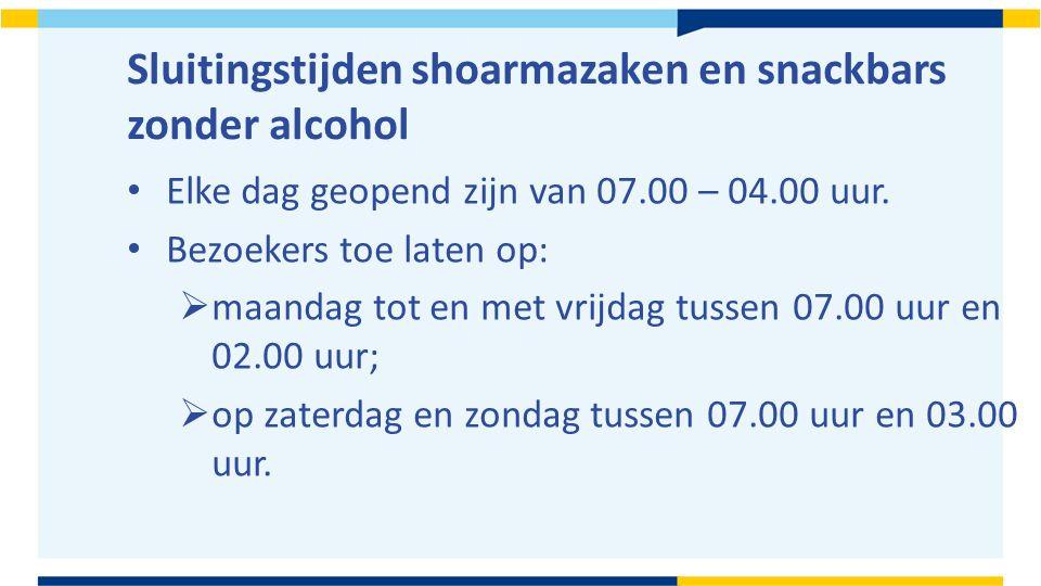 Sluitingstijden shoarmazaken en snackbars zonder alcohol