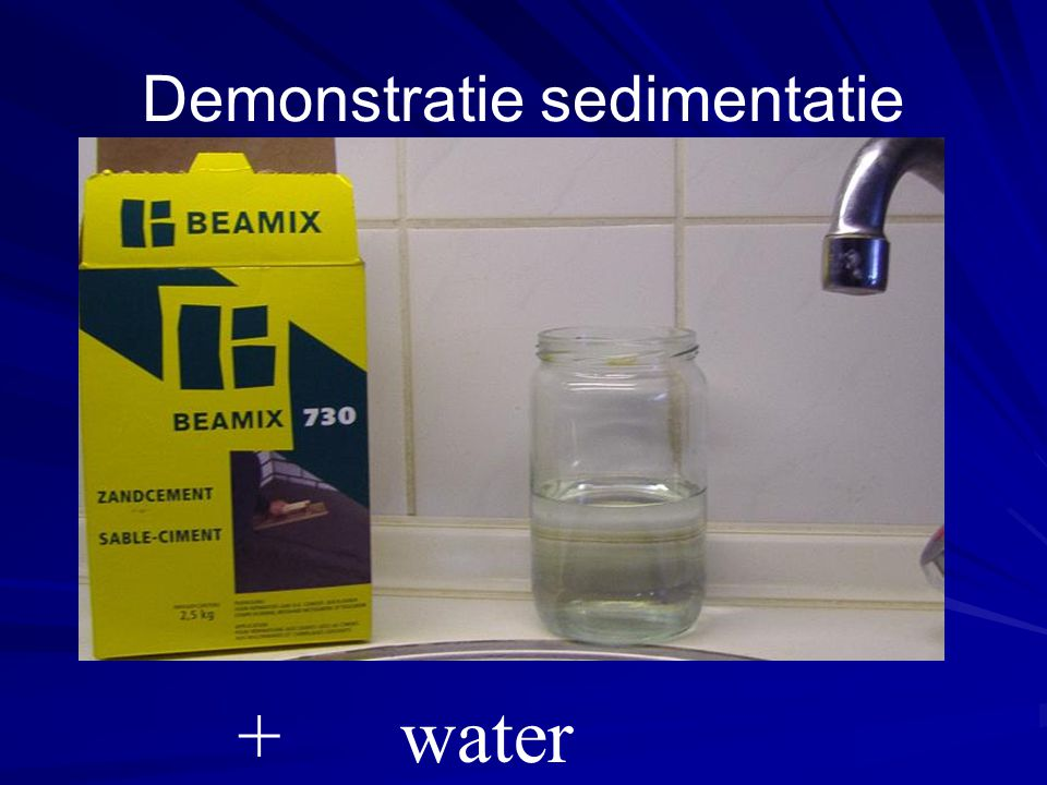 Demonstratie sedimentatie