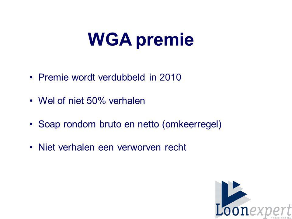 WGA premie • Premie wordt verdubbeld in 2010