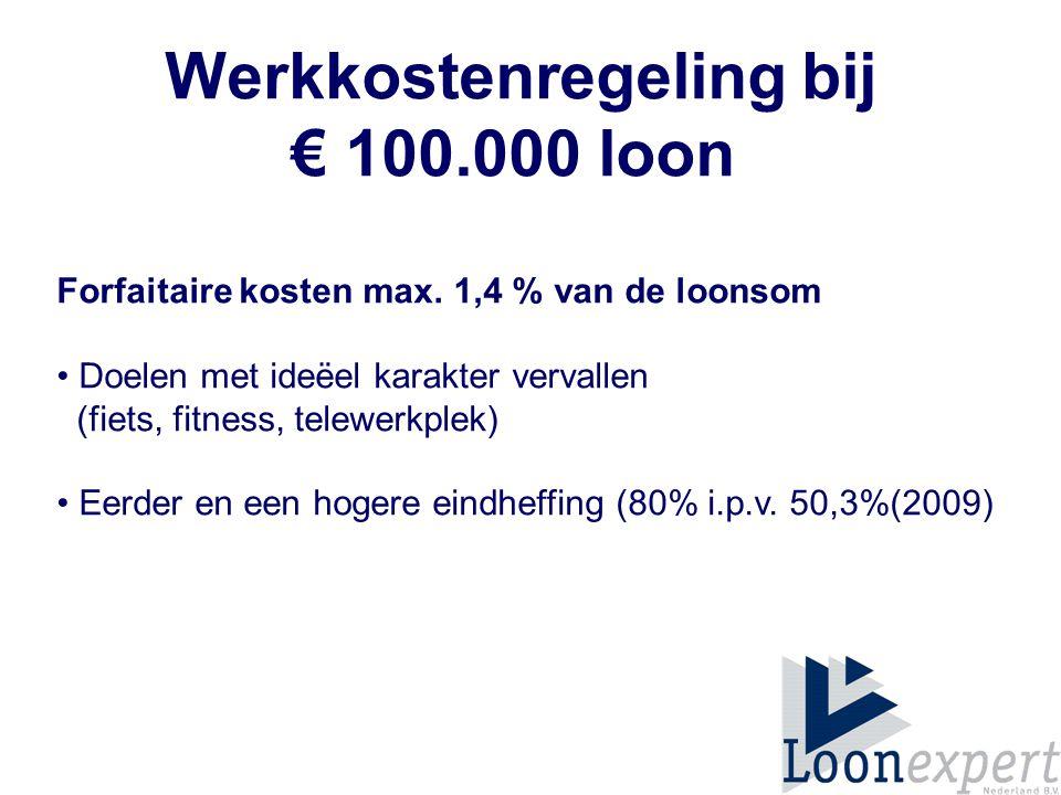 Werkkostenregeling bij € 100.000 loon