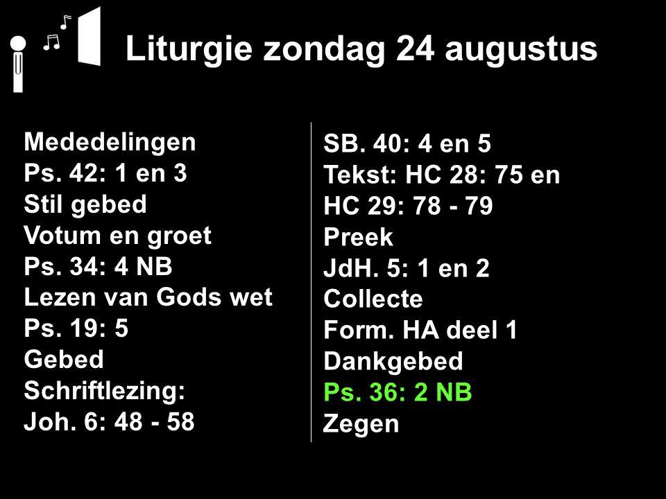 Liturgie zondag 24 augustus