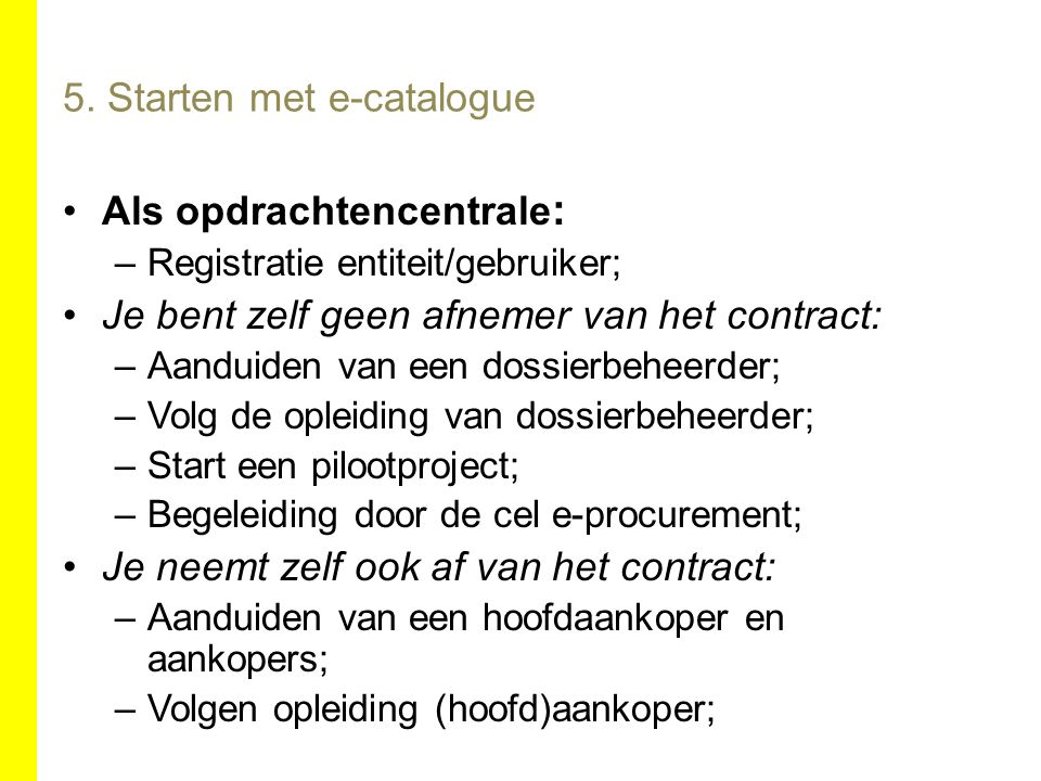 5. Starten met e-catalogue