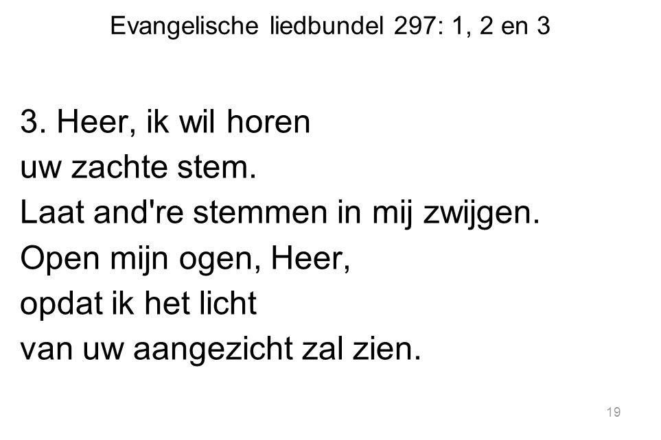 Evangelische liedbundel 297: 1, 2 en 3