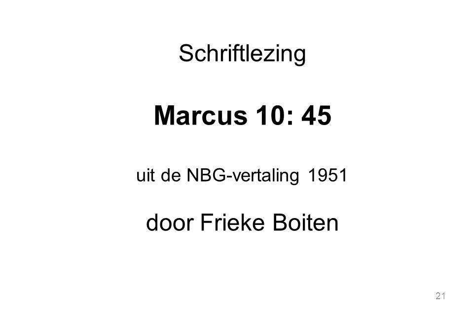 Marcus 10: 45 Schriftlezing door Frieke Boiten