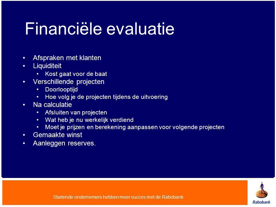 Financiële evaluatie Afspraken met klanten Liquiditeit