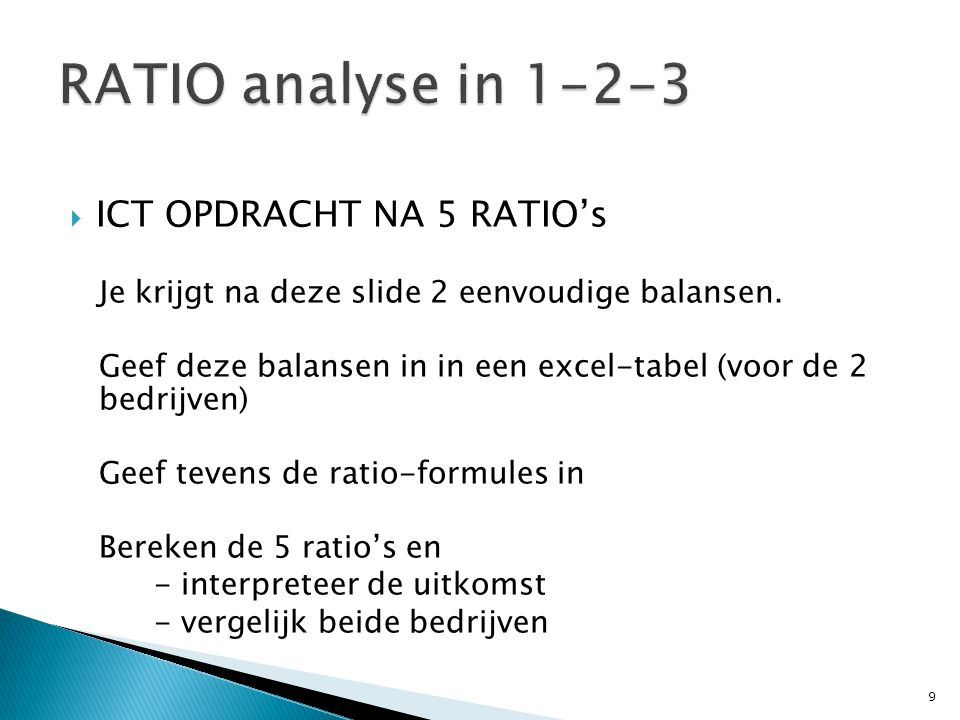 RATIO analyse in 1-2-3 ICT OPDRACHT NA 5 RATIO's