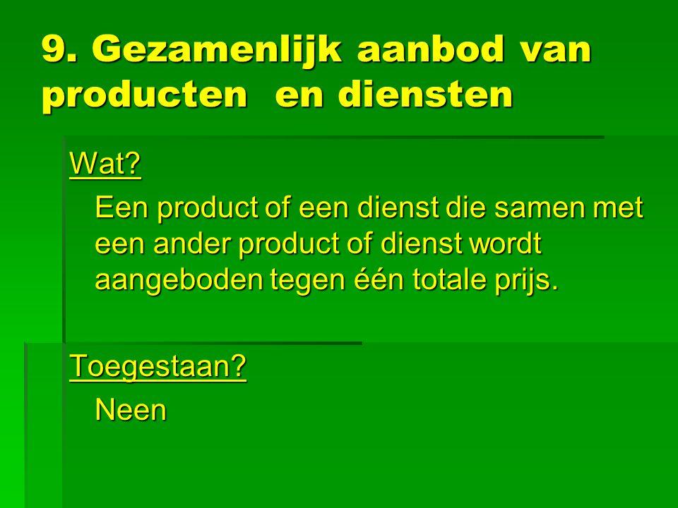 9. Gezamenlijk aanbod van producten en diensten