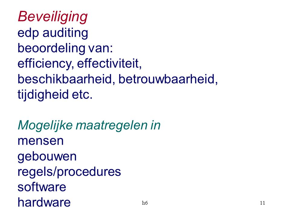 Beveiliging edp auditing beoordeling van: efficiency, effectiviteit,