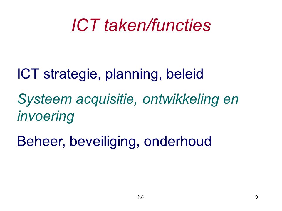 ICT taken/functies ICT strategie, planning, beleid