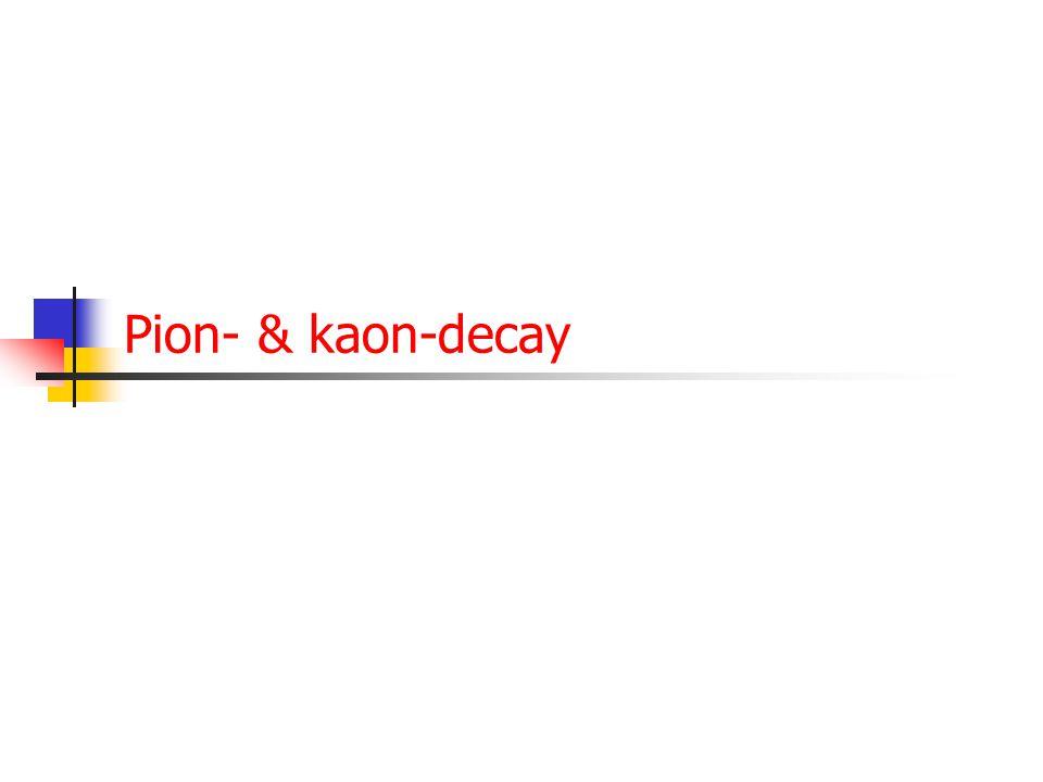 Pion- & kaon-decay