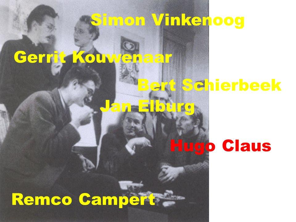 Simon Vinkenoog Gerrit Kouwenaar Bert Schierbeek Jan Elburg Hugo Claus Remco Campert