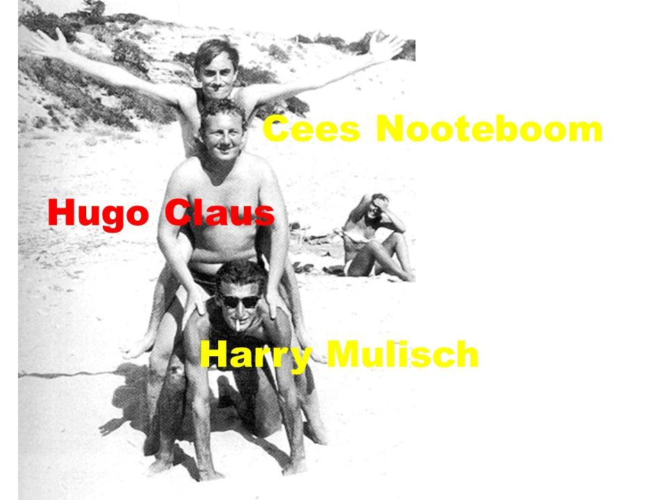 Cees Nooteboom Hugo Claus Harry Mulisch