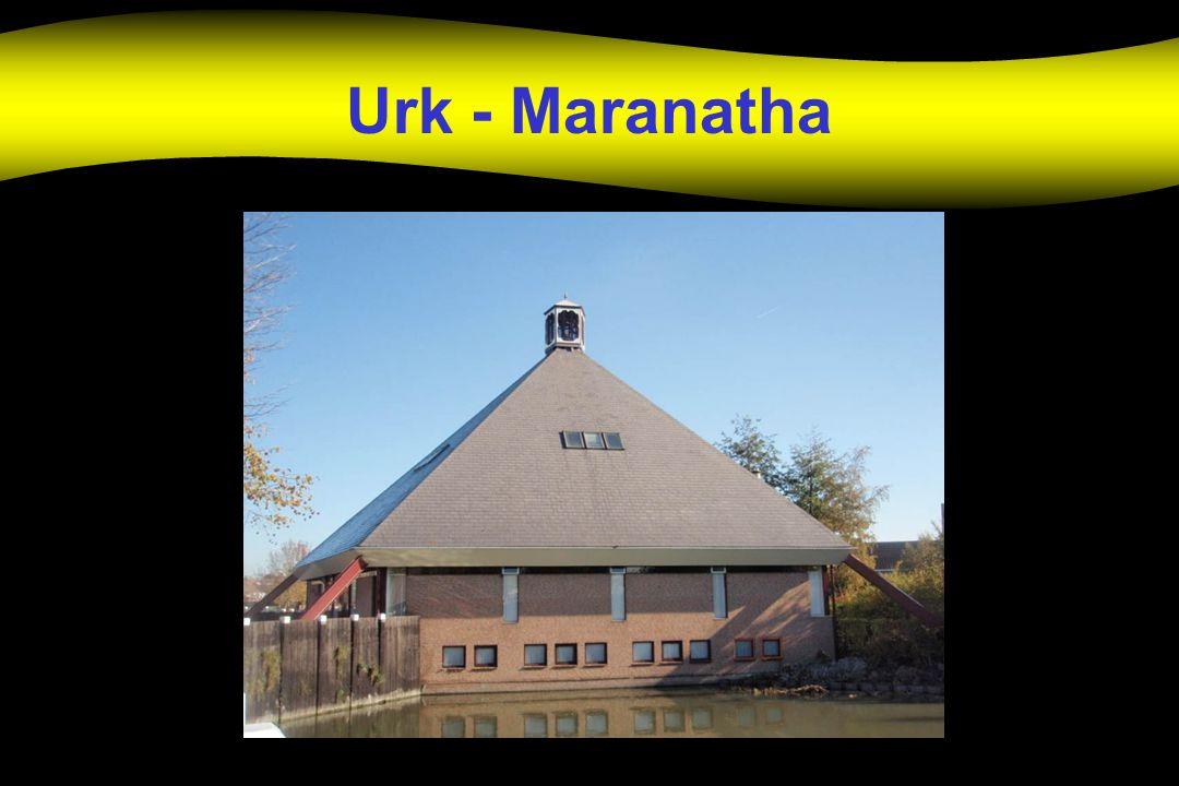Urk - Maranatha