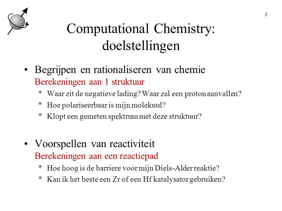 Computational Chemistry: doelstellingen