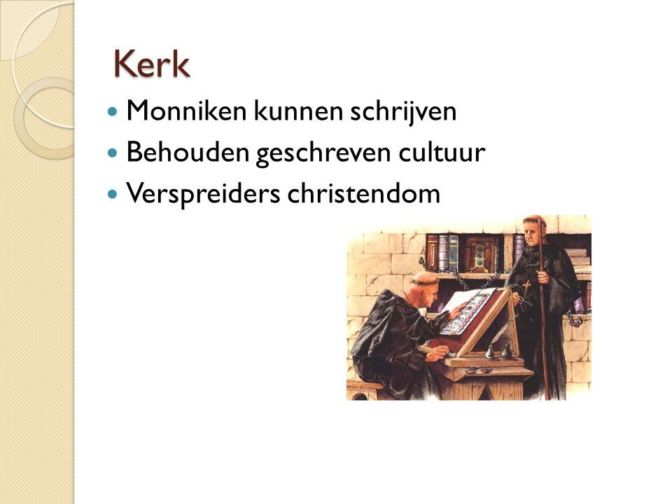 Kerk Monniken kunnen schrijven Behouden geschreven cultuur