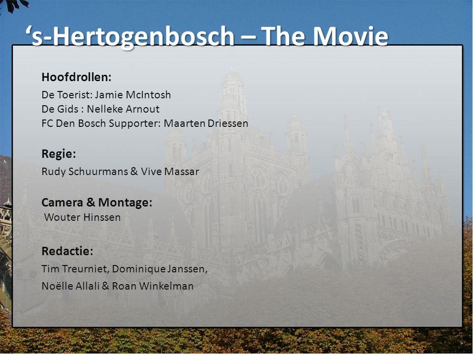 's-Hertogenbosch – The Movie