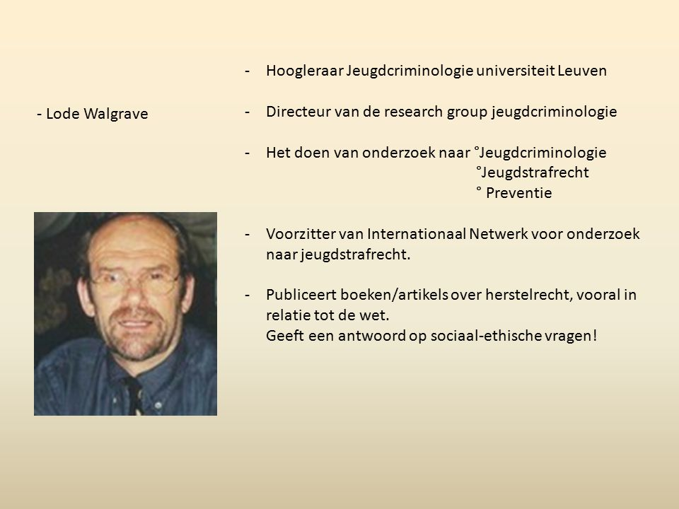 Hoogleraar Jeugdcriminologie universiteit Leuven