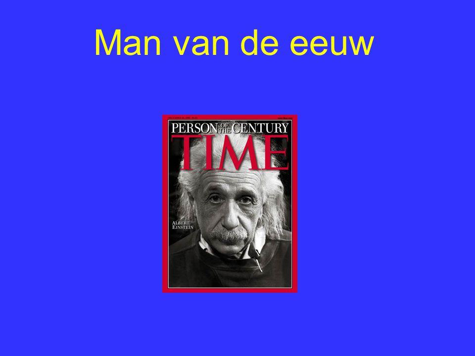 Man van de eeuw In 2000 is Einstein zelfs tot de man van de eeuw benoemd door het Time magazine.