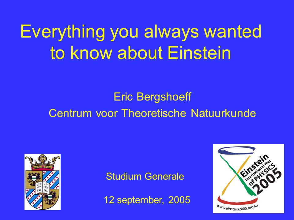 Everything you always wanted to know about Einstein
