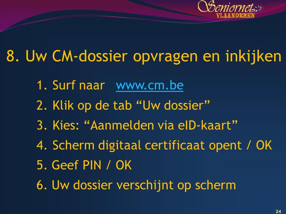 8. Uw CM-dossier opvragen en inkijken