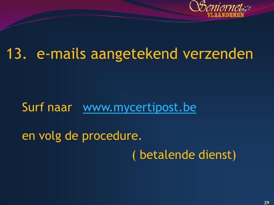 13. e-mails aangetekend verzenden