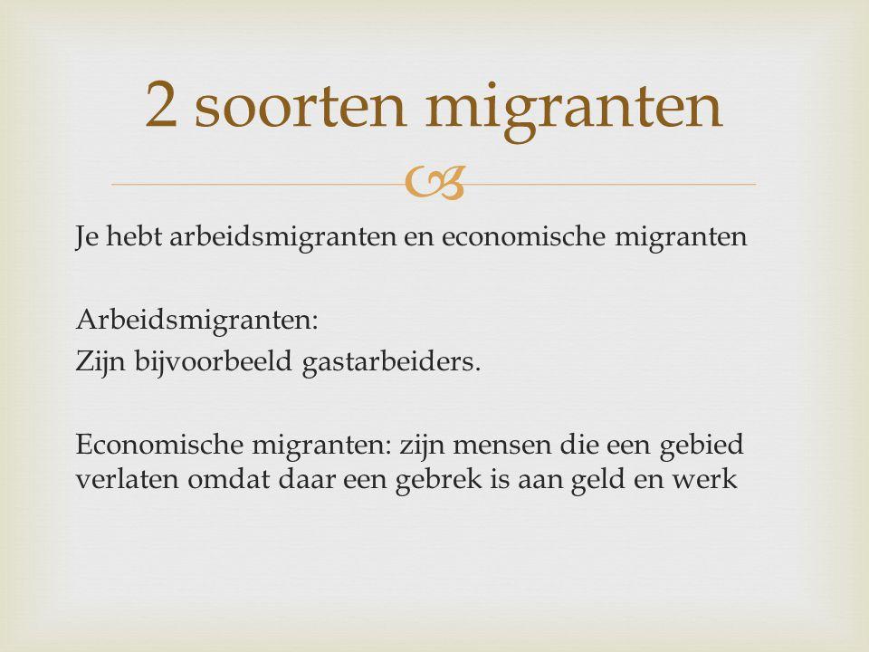 2 soorten migranten
