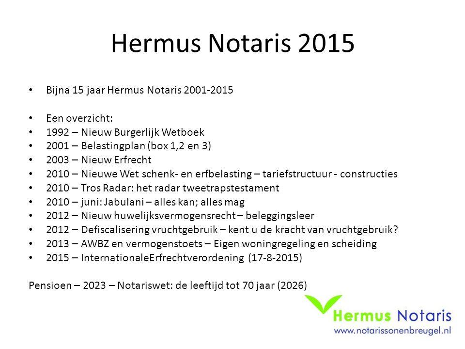 Hermus Notaris 2015 Bijna 15 jaar Hermus Notaris 2001-2015