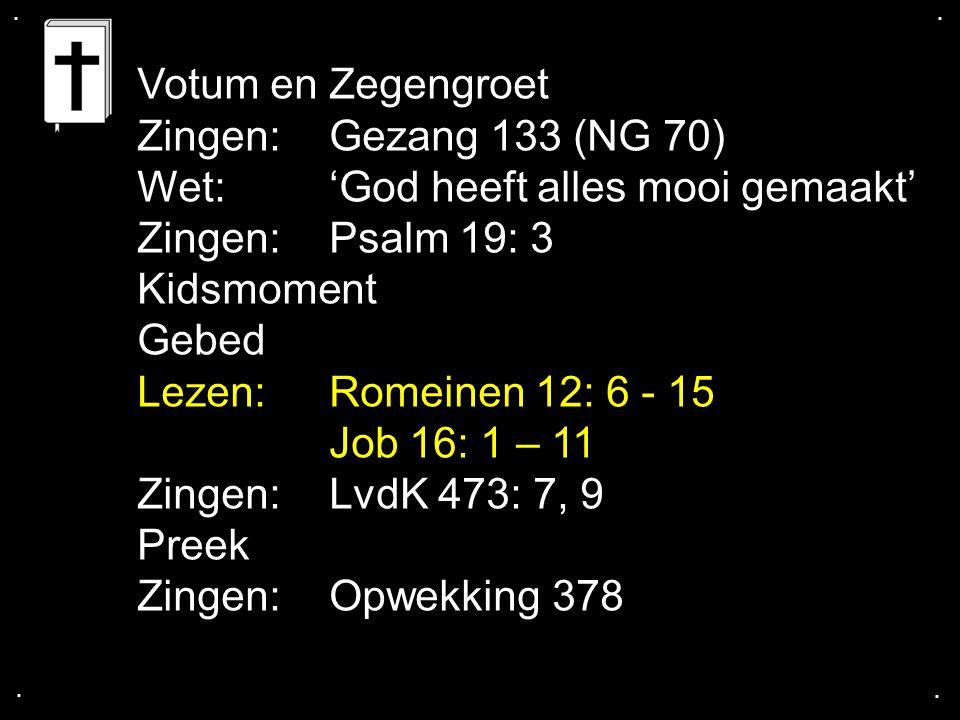 Wet: 'God heeft alles mooi gemaakt' Zingen: Psalm 19: 3 Kidsmoment