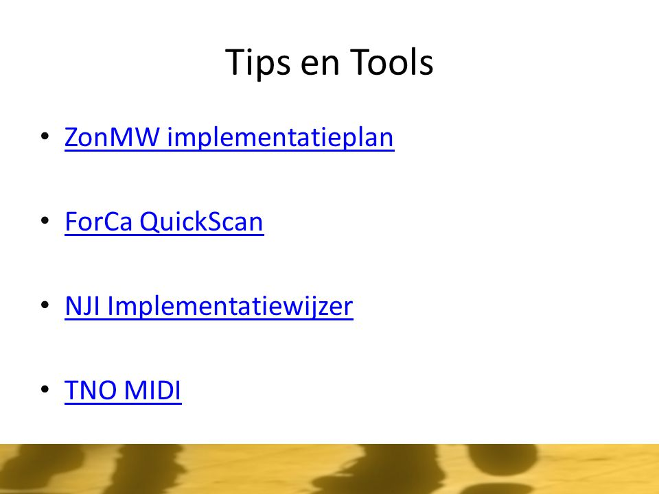 Tips en Tools ZonMW implementatieplan ForCa QuickScan