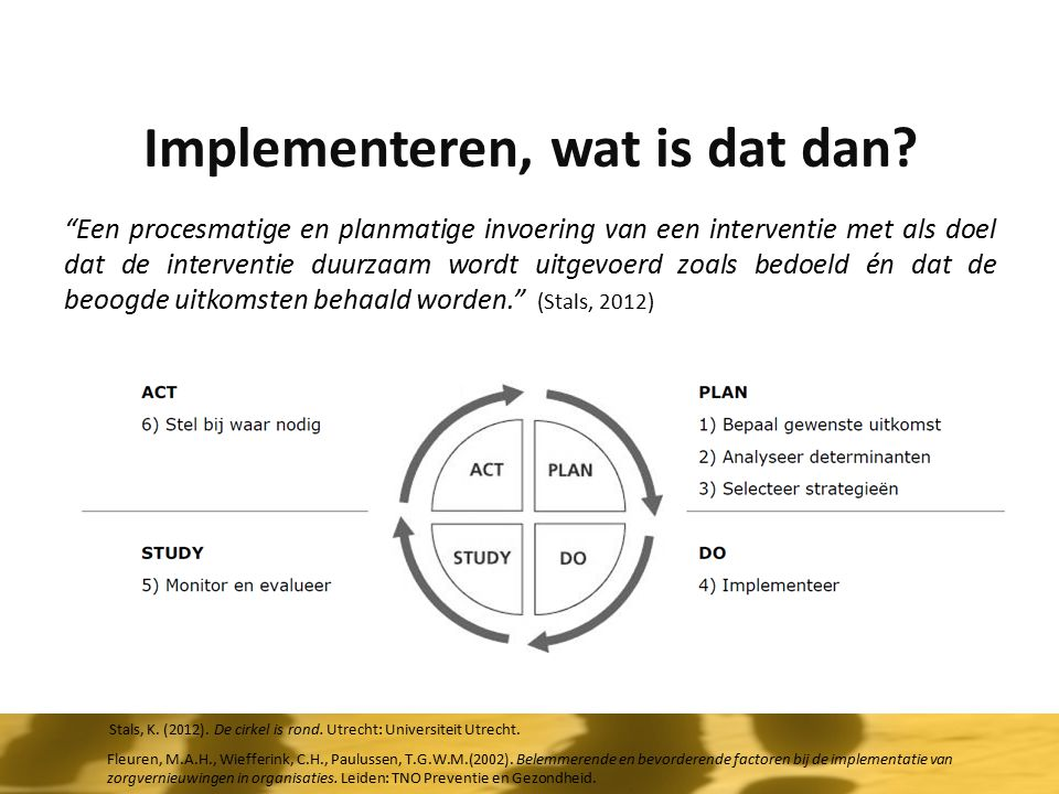 Implementeren, wat is dat dan